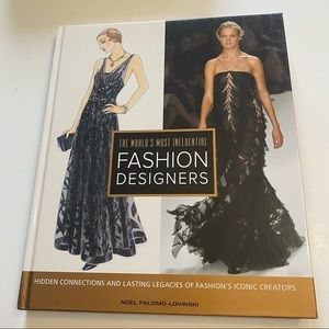 The World's Most Influential Fashion Designers by Noel Palamo-Lovinski 2010